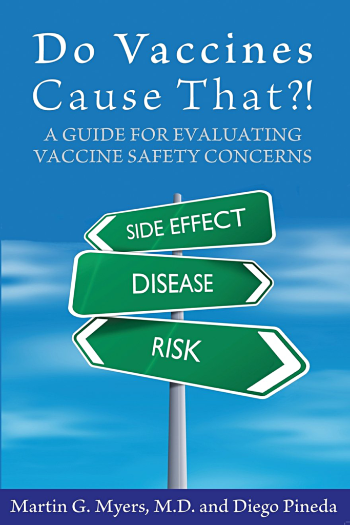Do Vaccines Cause That by Martin Myers and Diego Pineda