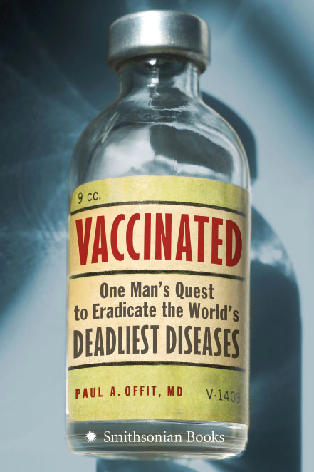 Vaccinated by Paul Offit