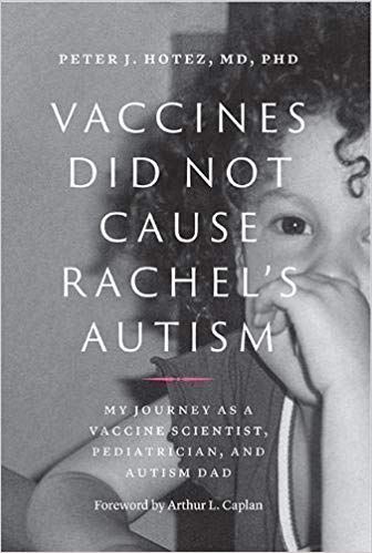 Peter Hotez's book Vaccines Did Not Cause Rachel's Autism