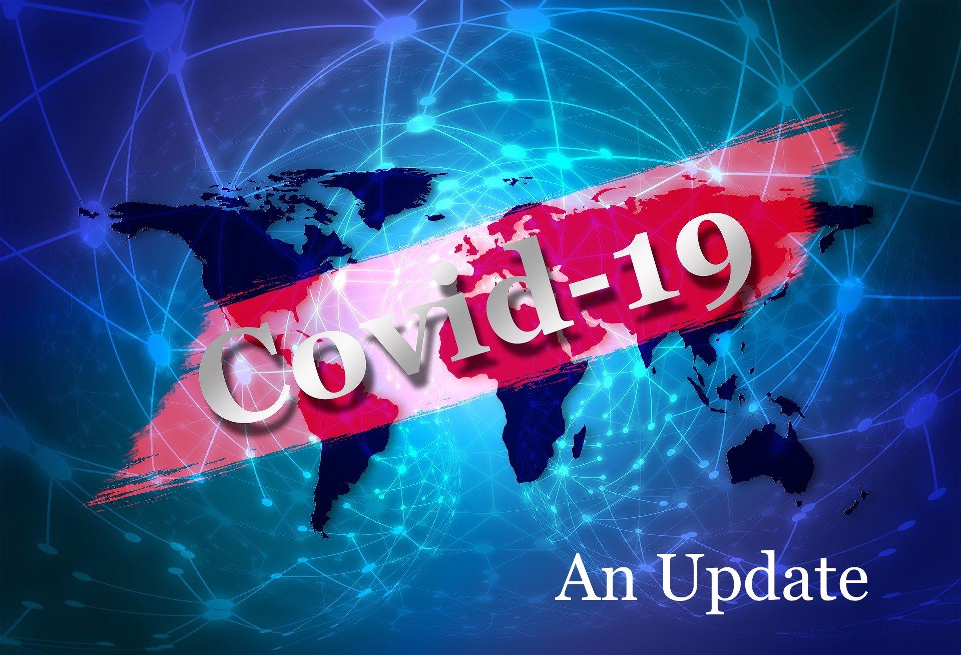 Covid-19 an update